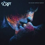 Cd The Script No Sound Without Silence[novo Lacrado]